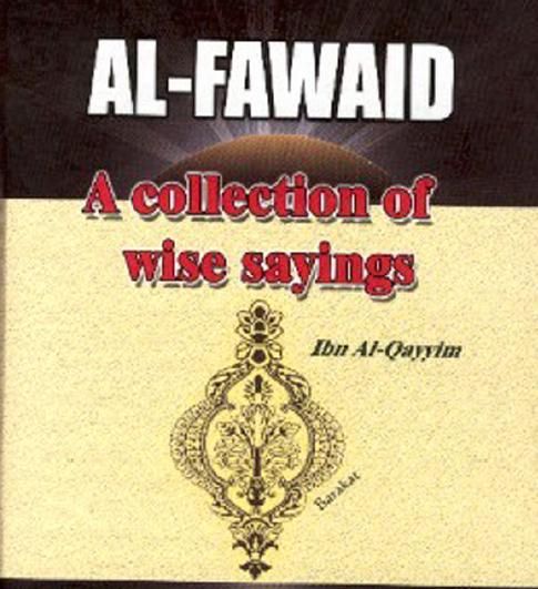A Collection Of Wise Sayings [ Al-Fawaid ]